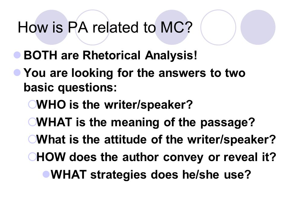 How is PA related to MC BOTH are Rhetorical Analysis!