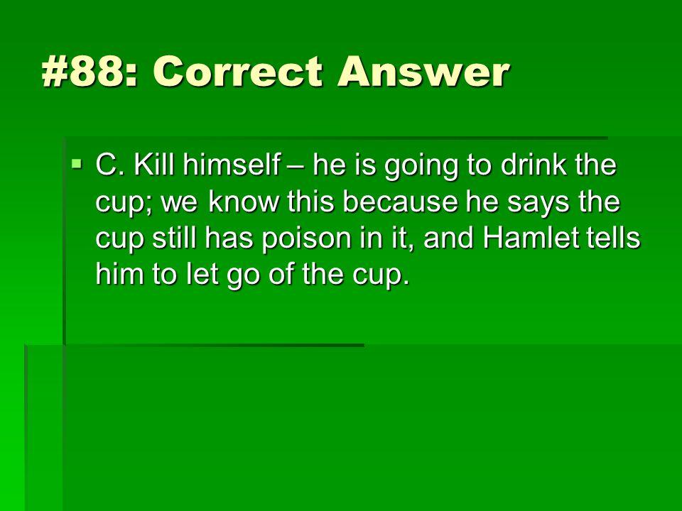 #88: Correct Answer