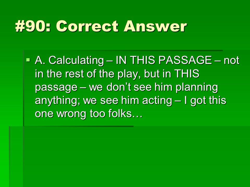#90: Correct Answer