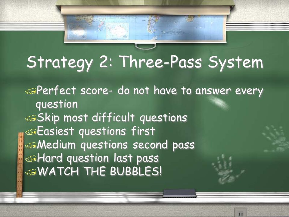 Strategy 2: Three-Pass System