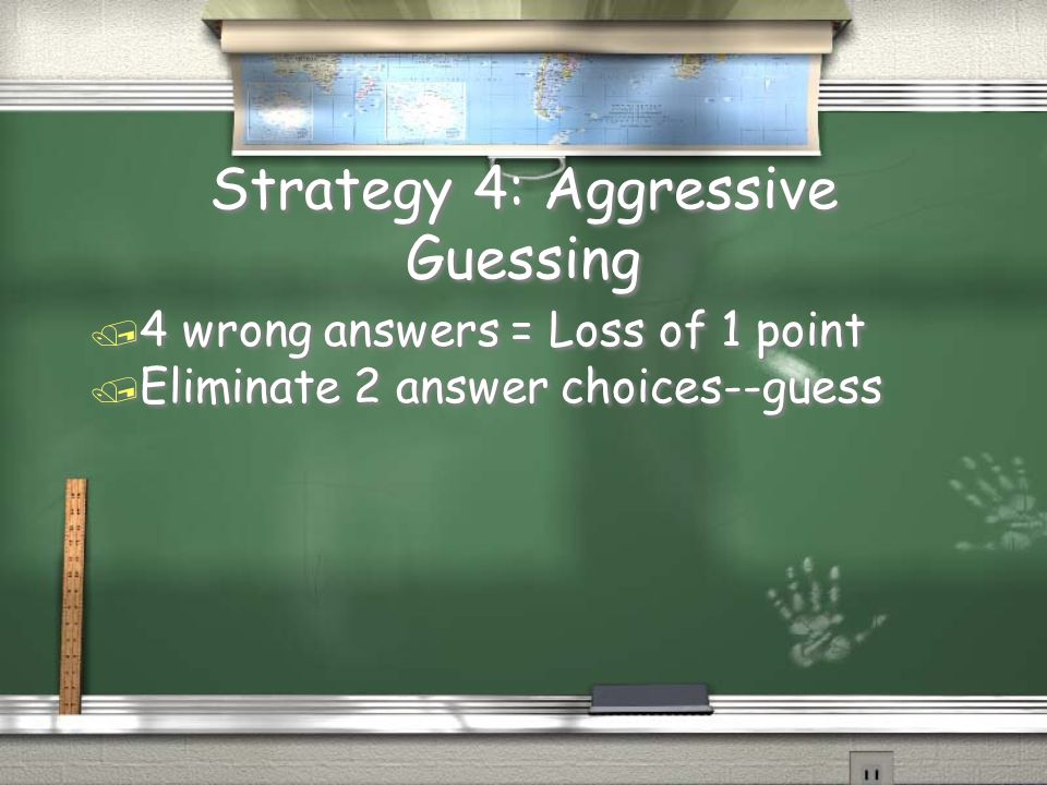 Strategy 4: Aggressive Guessing