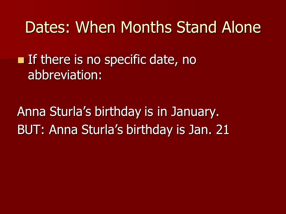 Dates: When Months Stand Alone