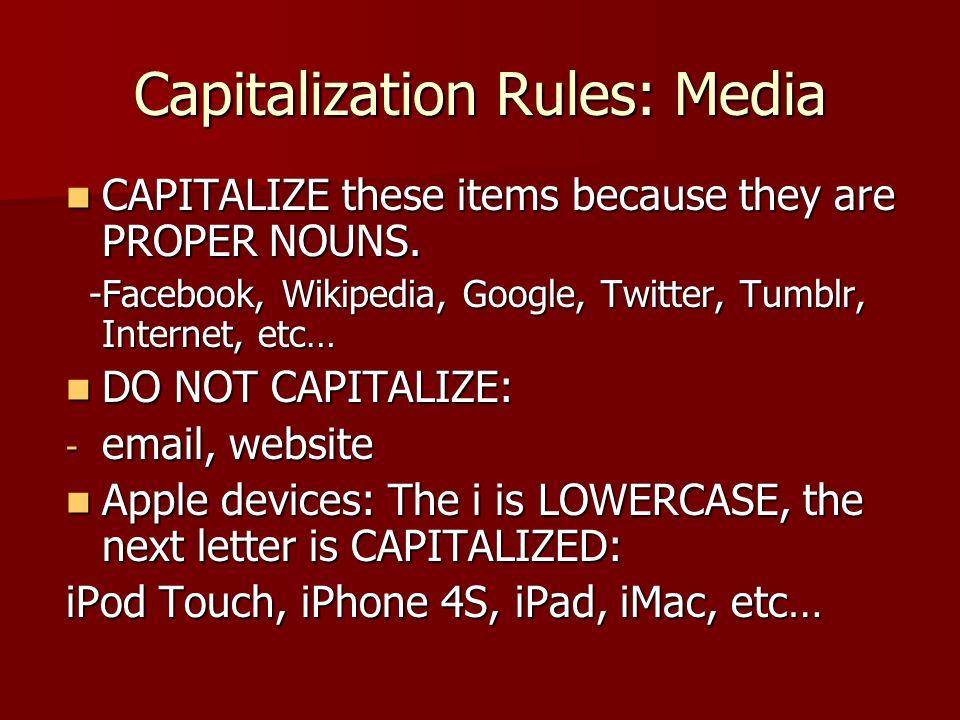 Capitalization Rules: Media