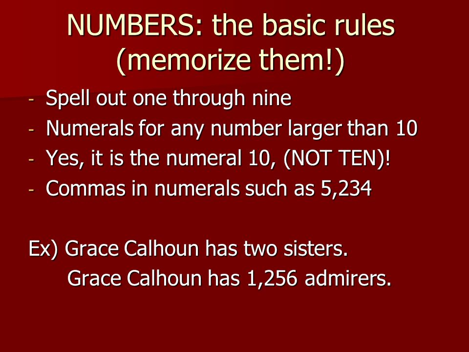 NUMBERS: the basic rules (memorize them!)