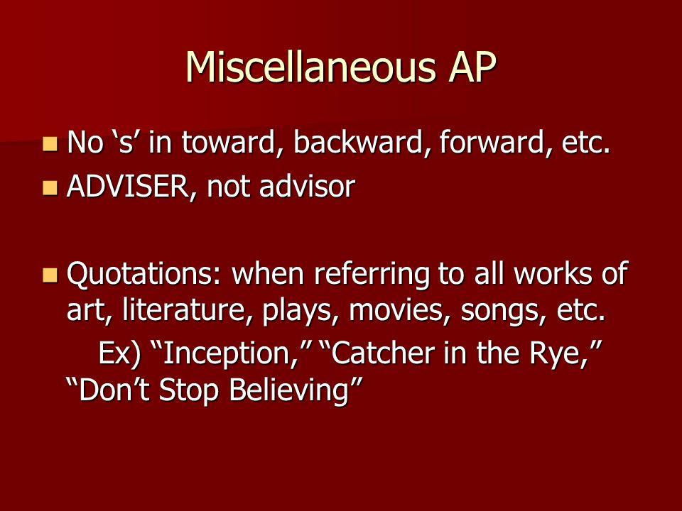 Miscellaneous AP No 's' in toward, backward, forward, etc.