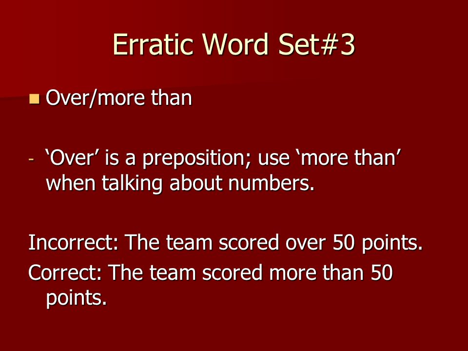 Erratic Word Set#3 Over/more than