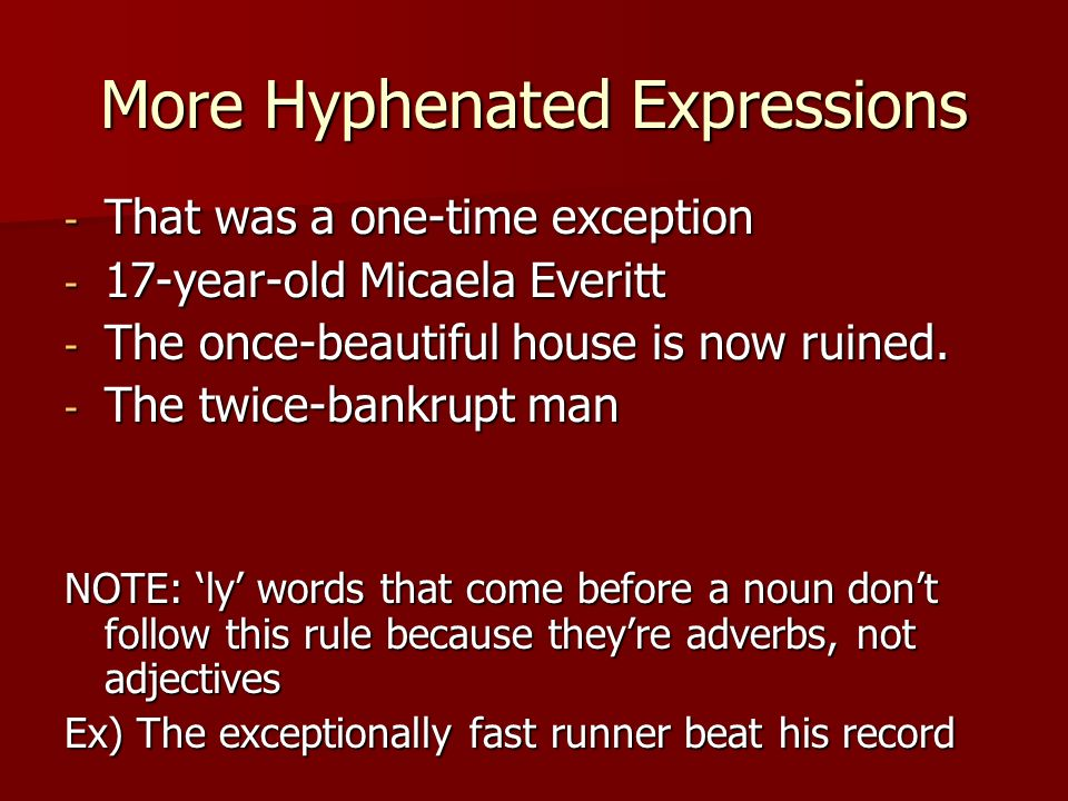 More Hyphenated Expressions