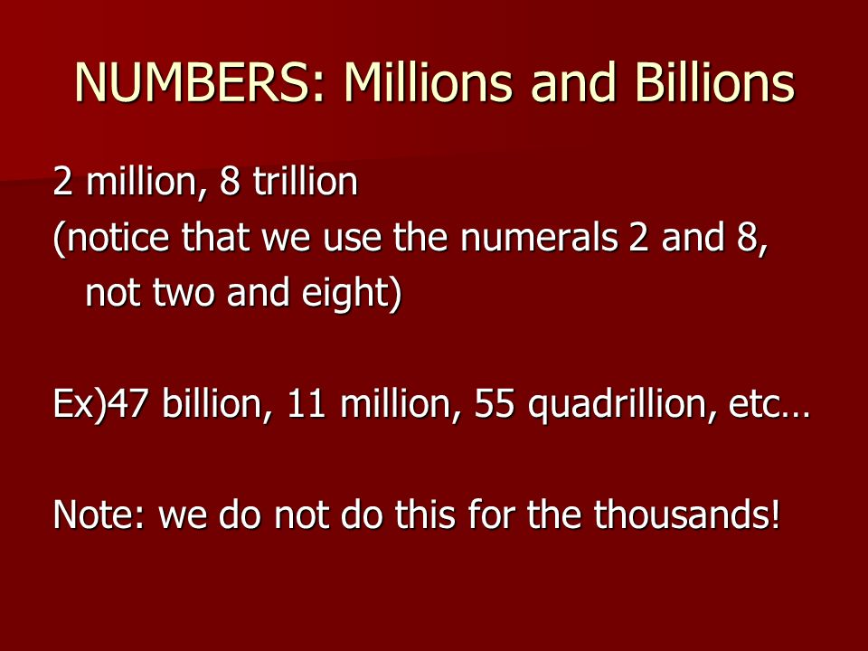 NUMBERS: Millions and Billions