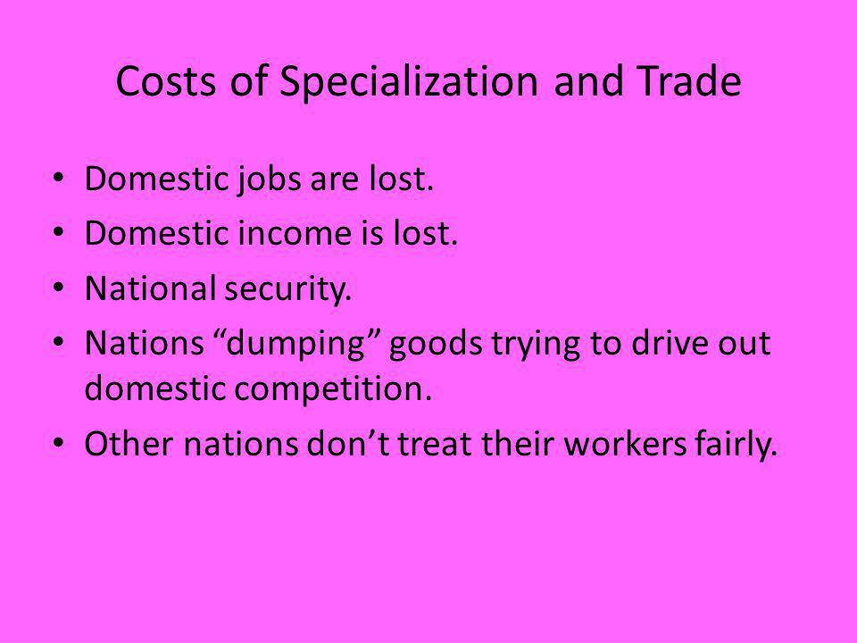 Costs of Specialization and Trade