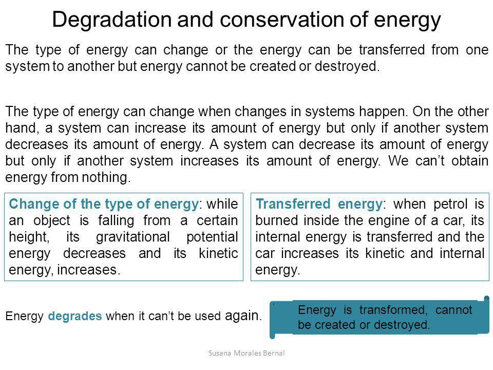 Degradation and conservation of energy
