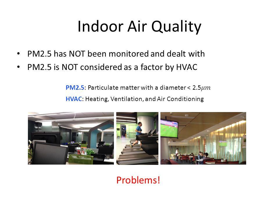 Indoor Air Quality Problems!