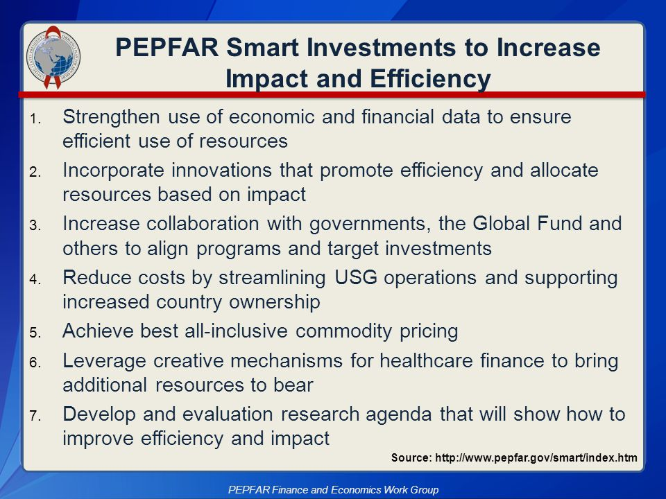 PEPFAR Smart Investments to Increase Impact and Efficiency