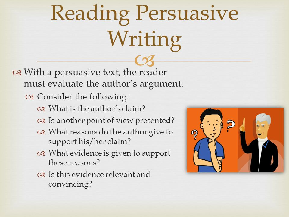 Reading Persuasive Writing