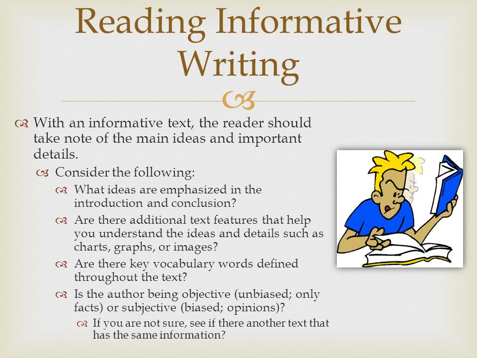 Reading Informative Writing