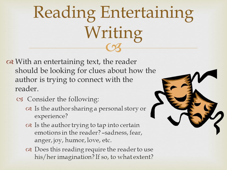 Reading Entertaining Writing