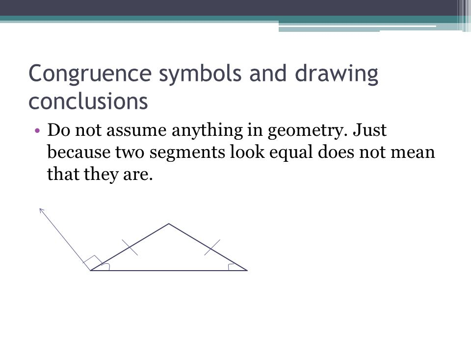 Congruence symbols and drawing conclusions