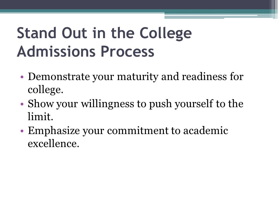 Stand Out in the College Admissions Process