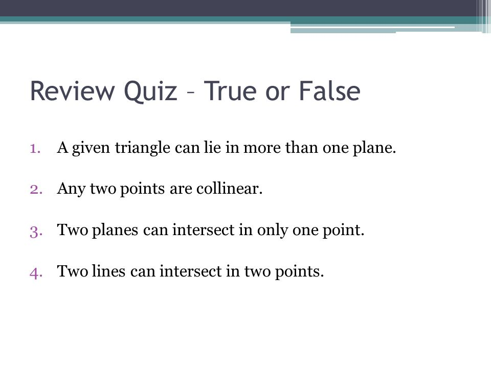 Review Quiz – True or False