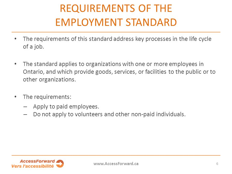 Requirements of the Employment Standard