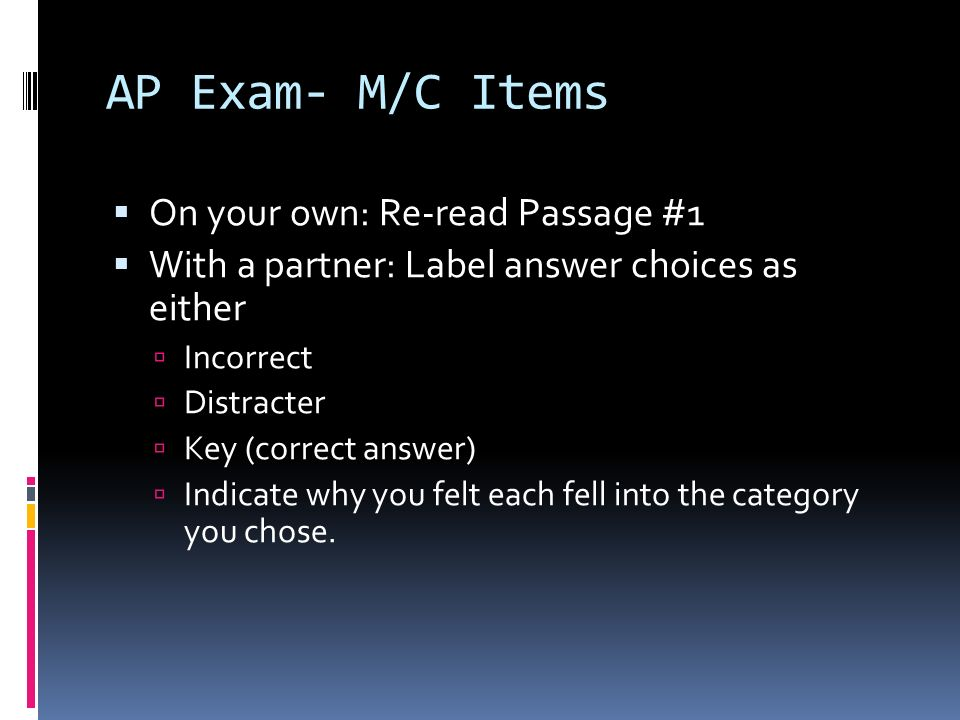 AP Exam- M/C Items On your own: Re-read Passage #1