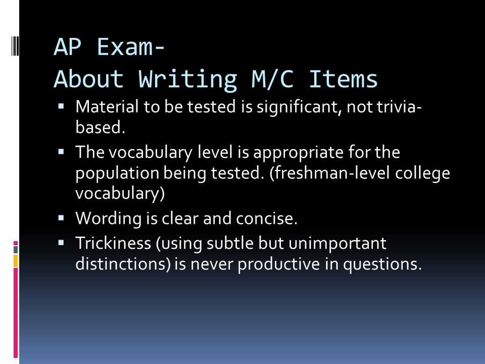 AP Exam- About Writing M/C Items