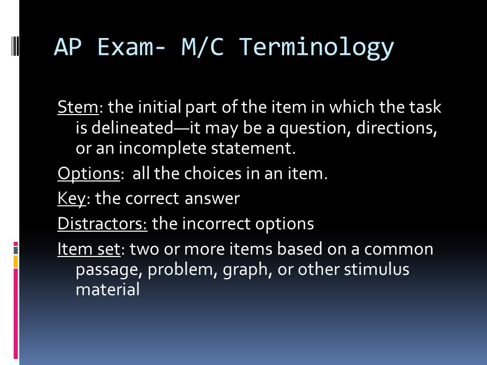 AP Exam- M/C Terminology