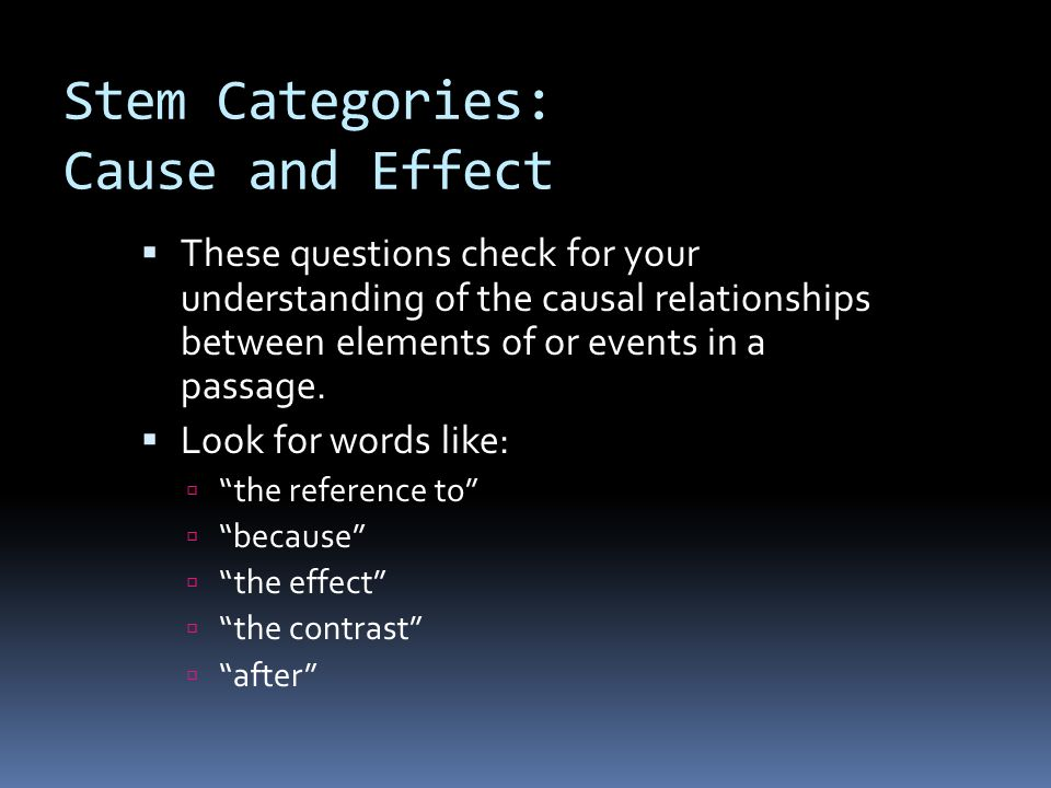 Stem Categories: Cause and Effect