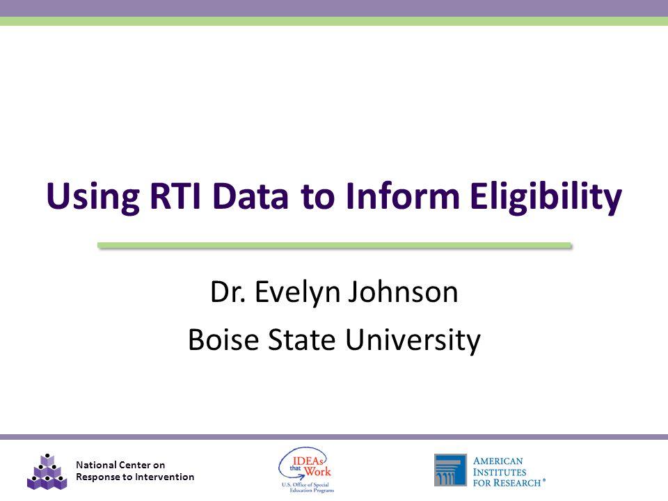 Using RTI Data to Inform Eligibility