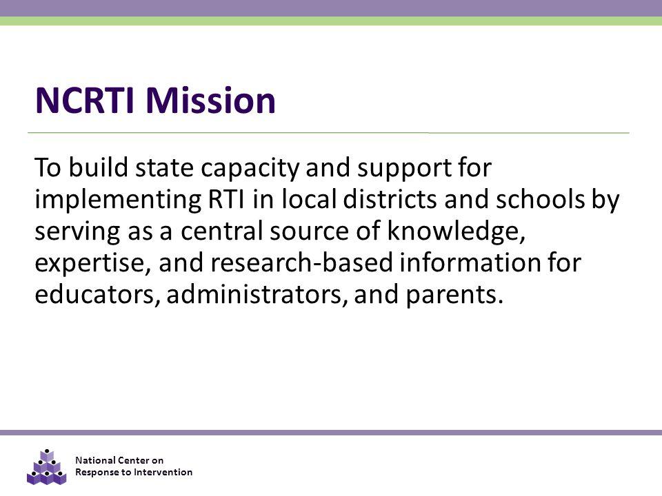 NCRTI Mission