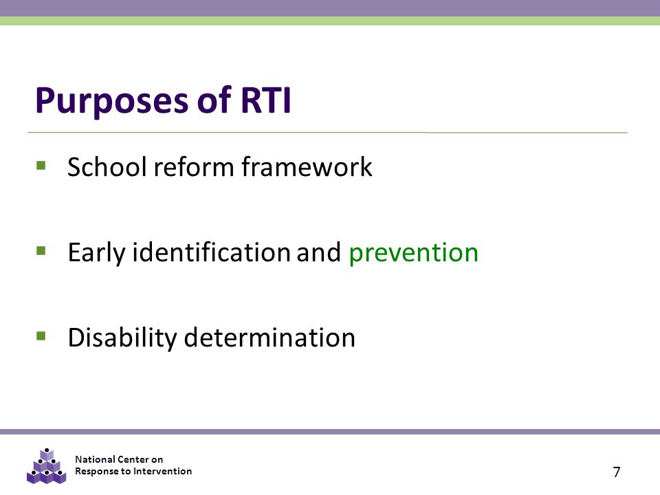 Purposes of RTI School reform framework