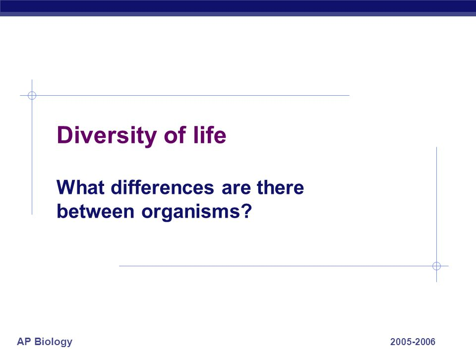 What differences are there between organisms
