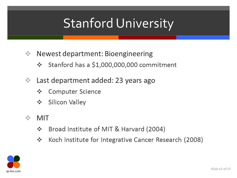 Stanford University Newest department: Bioengineering