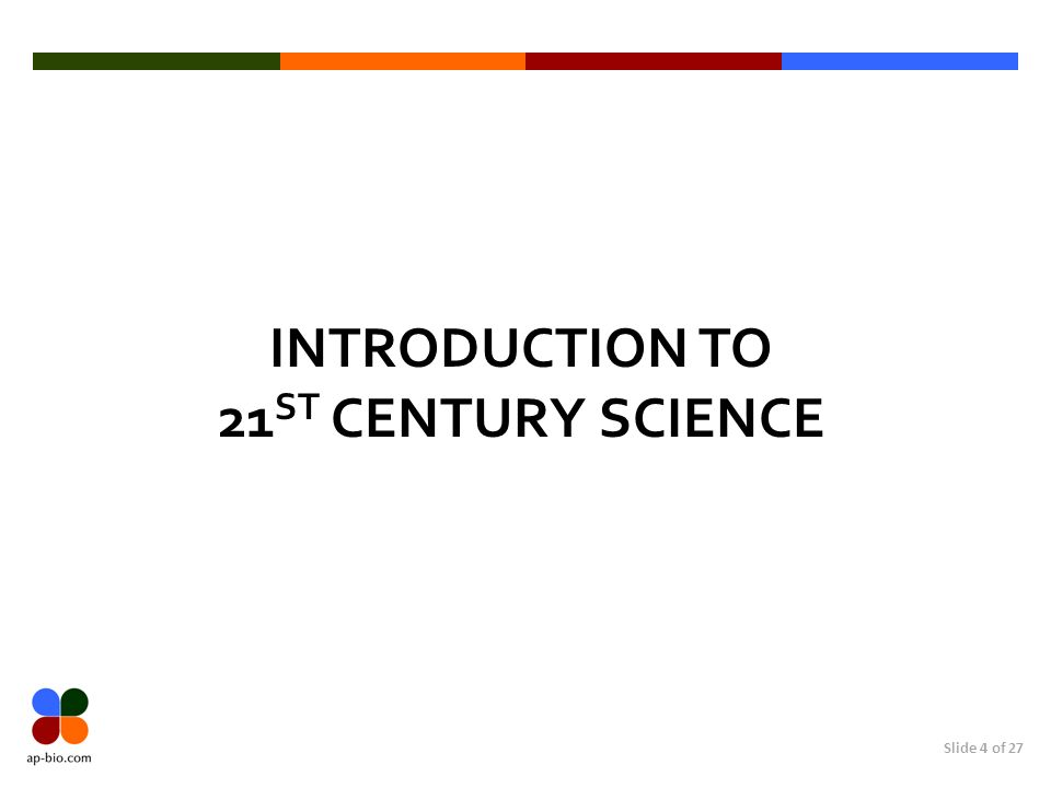 Introduction to 21st Century SCIENCE
