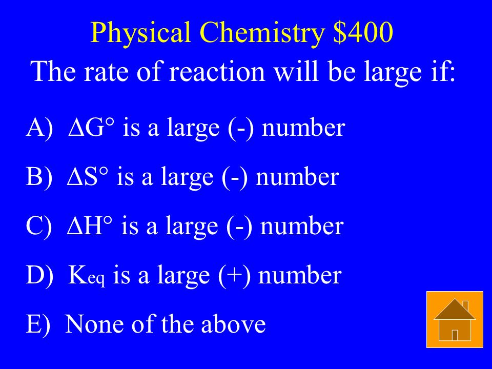 The rate of reaction will be large if: