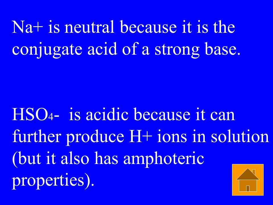 Na+ is neutral because it is the conjugate acid of a strong base.