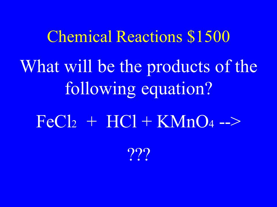 What will be the products of the following equation