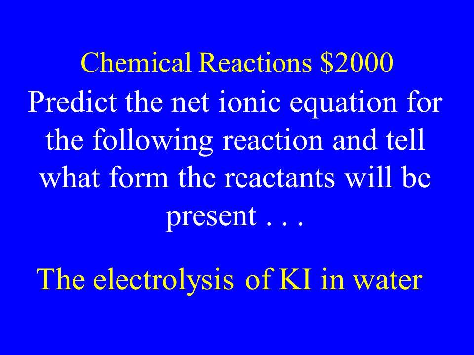 The electrolysis of KI in water