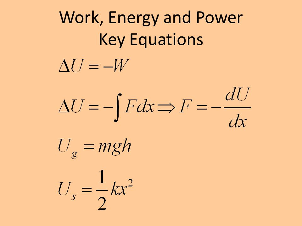 Work, Energy and Power Key Equations