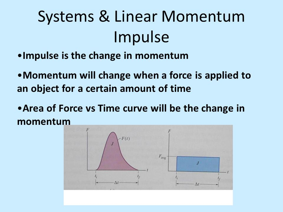 Systems & Linear Momentum Impulse