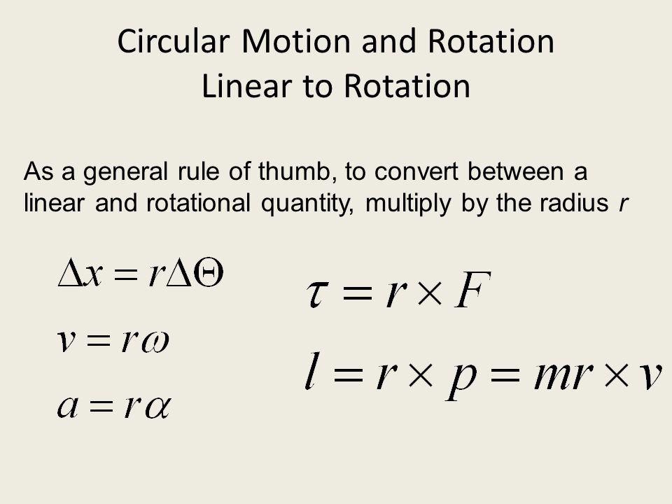 Circular Motion and Rotation Linear to Rotation