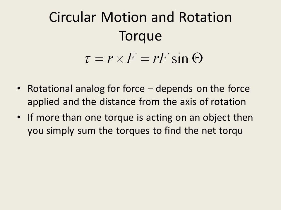 Circular Motion and Rotation Torque