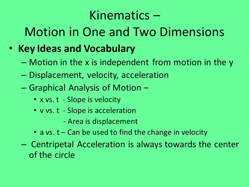 Kinematics – Motion in One and Two Dimensions