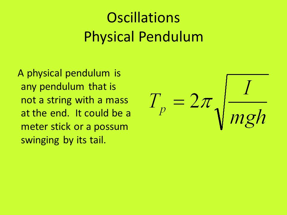 Oscillations Physical Pendulum