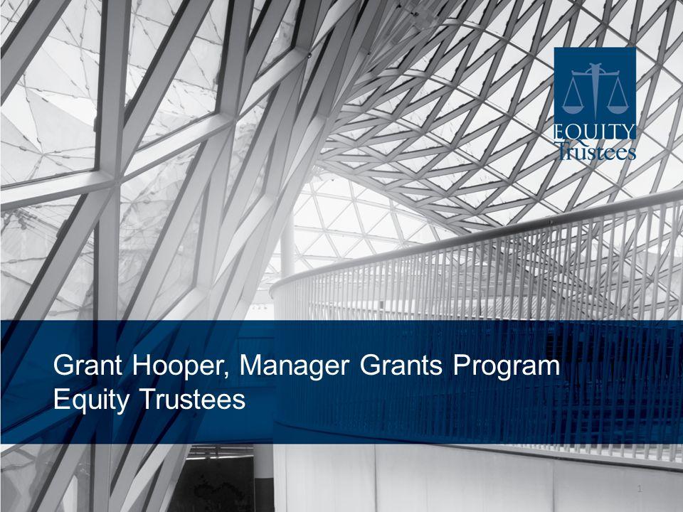 Grant Hooper, Manager Grants Program Equity Trustees