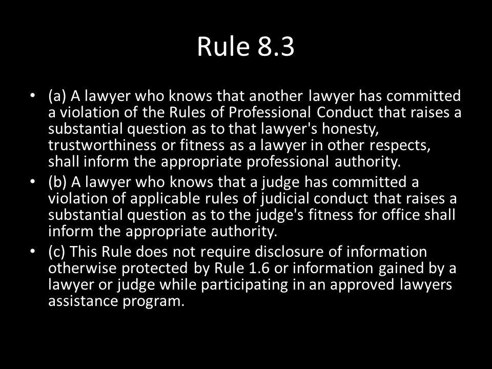 Rule 8.3