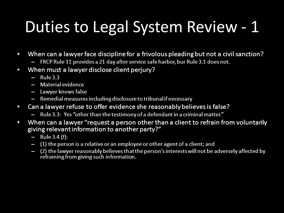 Duties to Legal System Review - 1