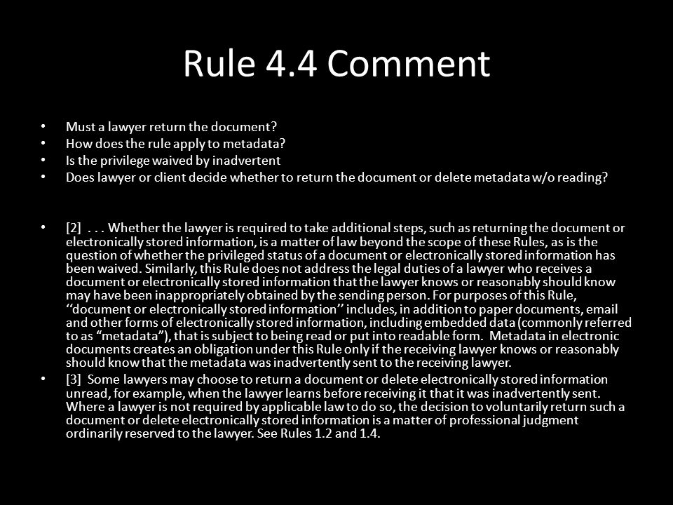 Rule 4.4 Comment Must a lawyer return the document