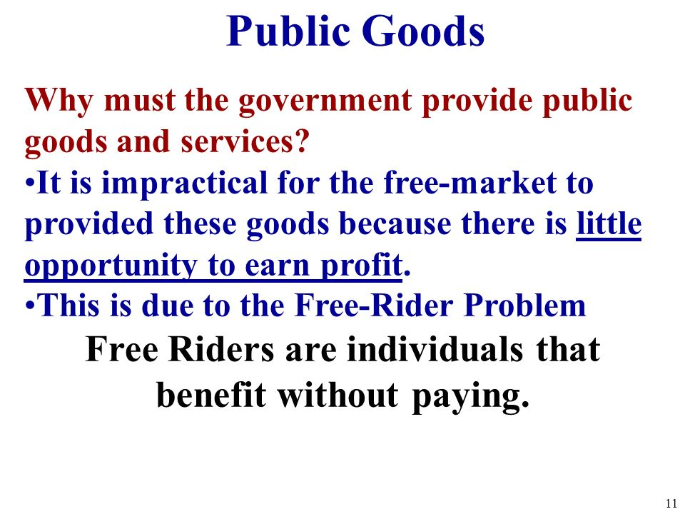 Free Riders are individuals that benefit without paying.