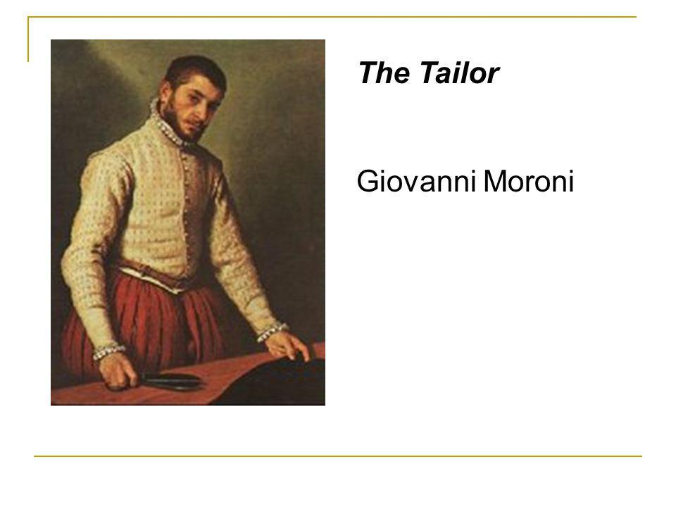 The Tailor Giovanni Moroni