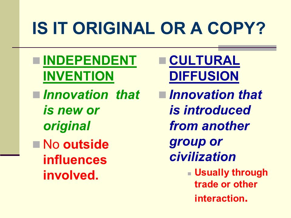 IS IT ORIGINAL OR A COPY INDEPENDENT INVENTION